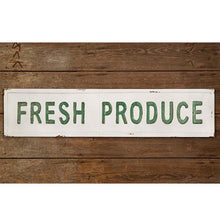 "Load image into Gallery viewer, Embossed Metal ""Fresh Produce"" Sign"