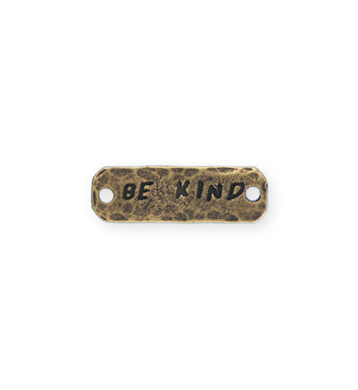 25x8mm, Be Kind - Bronze Antique Plated (3pcs)