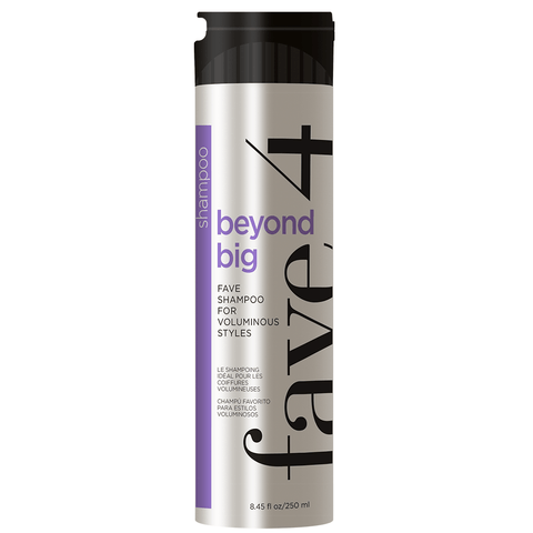Beyond Big - Fave Shampoo for Voluminous Styles