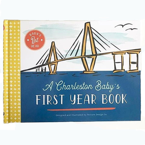 A Charleston Baby's First Year Book
