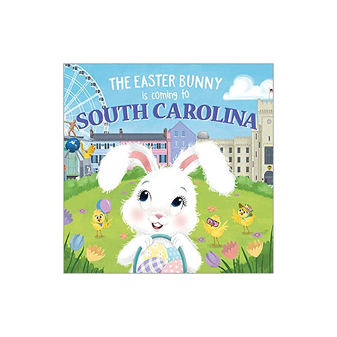 The Easter Bunny is Coming to South Carolina Book