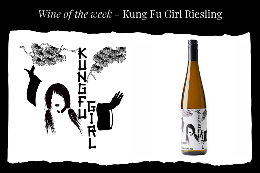 Wine of the Week - Kung Fu Girl Riesling