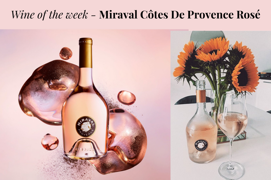 Wine of the Week - Miraval Côtes De Provence Rosé