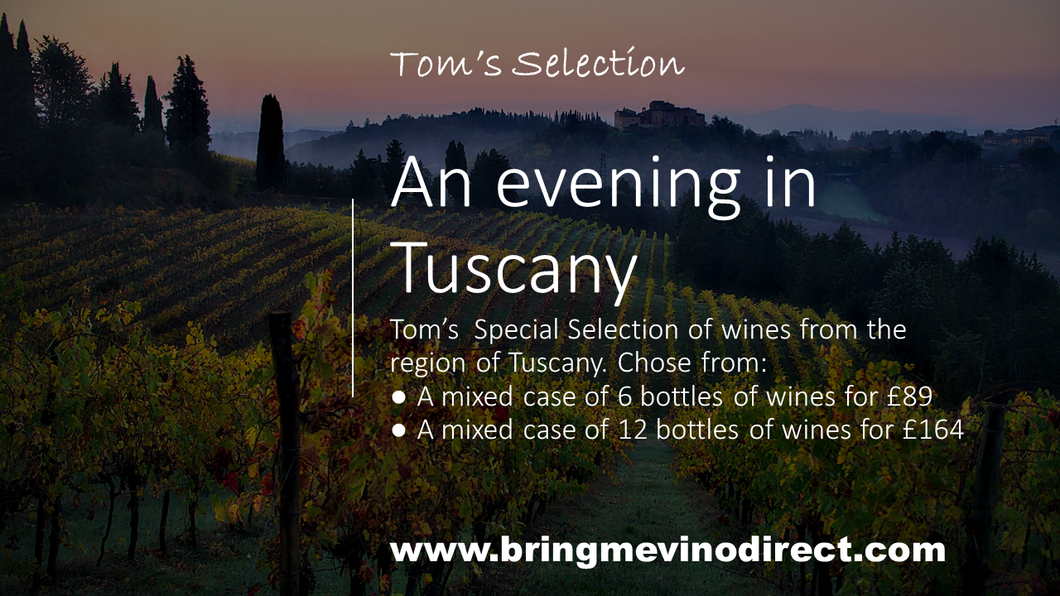 Tom's Special Selection - An evening in Tuscany