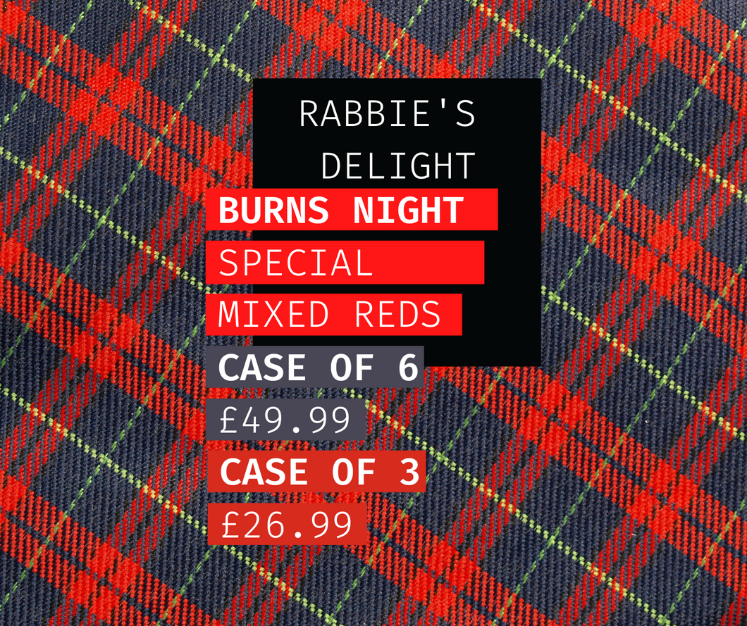 Burns Supper Special - Rabbie's Delight - Mixed cases of red wines