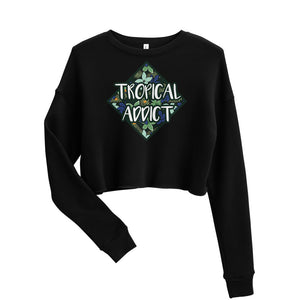 "Women's Crop Sweatshirt ""Tropical Addict"""
