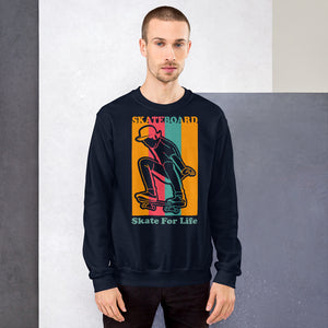 "Sweatshirt ""Skate For Life"""