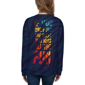 "Sweatshirt ""If You Obey All The Rules..."" Lion"