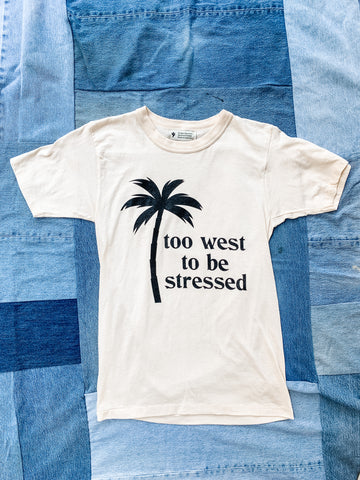 Too West to be Stressed Tee - Beige - My Best Vintage Life Podcast