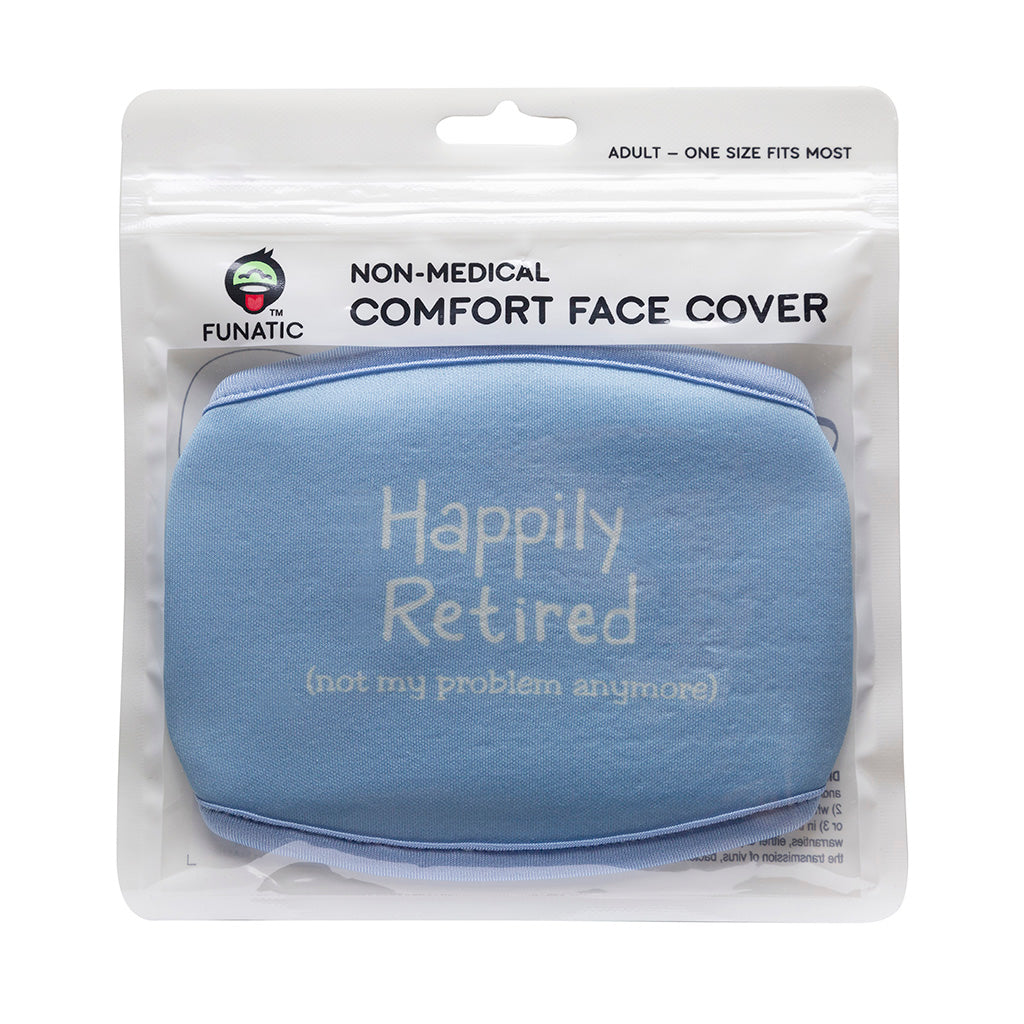 Happily Retired Face Mask