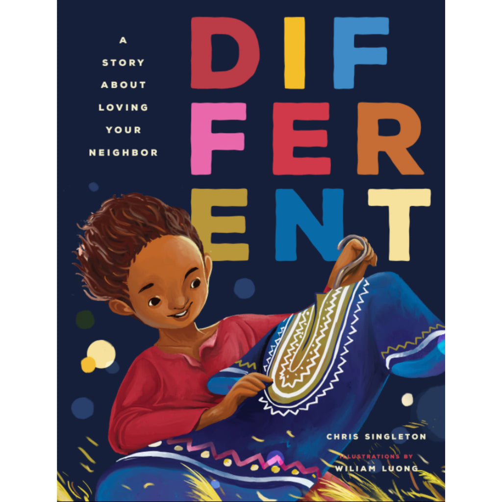 Different: A Story About Loving Your Neighbor