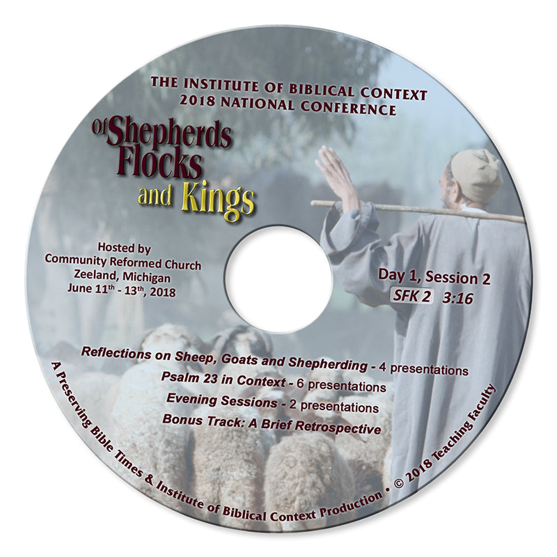 2018 Shepherds, Flocks and Kings DVD: Disc 2 (of 4)