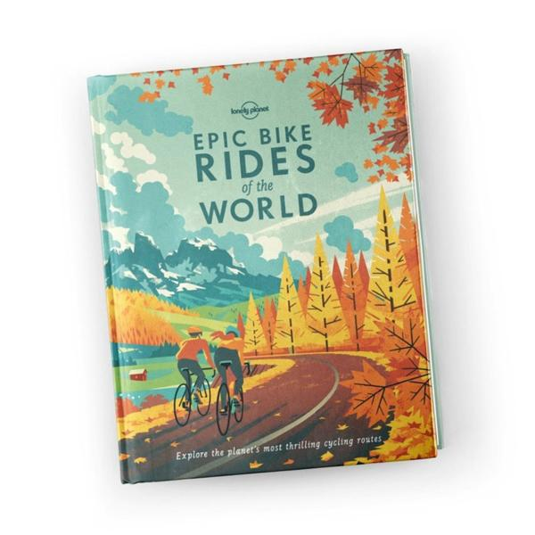 Lonely Planet Epic Bike Rides of the World (Hard Cover)