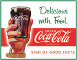 "Coke- Delicious with Food-Tin Sign 16"" W x 12.5"" H"