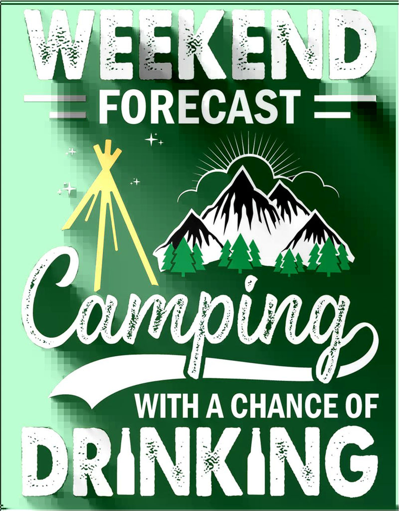 "Camping Chance-Tin Sign 16"" W x 12.5"" H"
