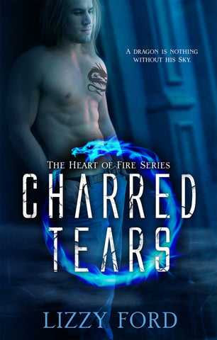 Charred Tears (#2, Heart of Fire Series)