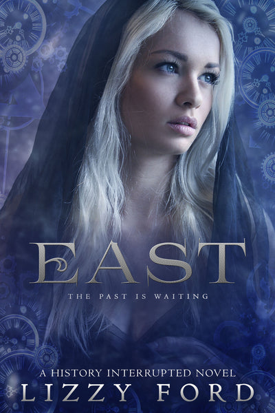 East (History Interrupted Series #2)