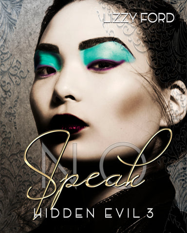 PREORDER: Speak No (#3, Hidden Evil)