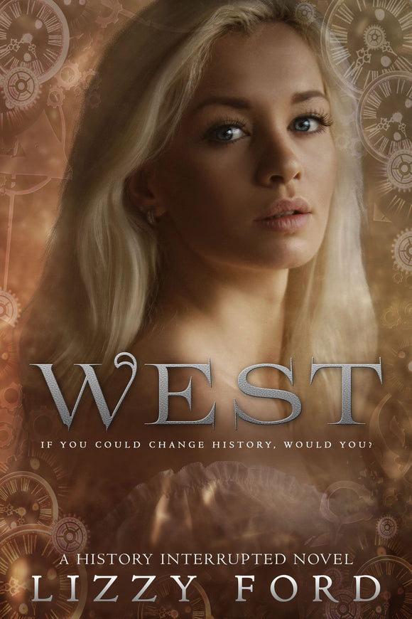 West (History Interrupted Series #1)