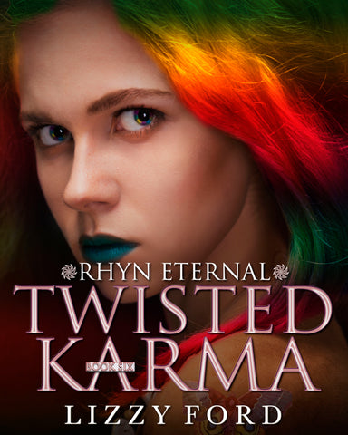 Twisted Karma (#6, Rhyn Eternal)
