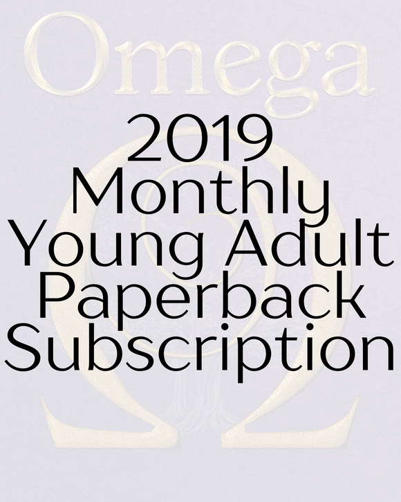 2019 Young Adult Paperback Subscription ($20/month - free US shipping)