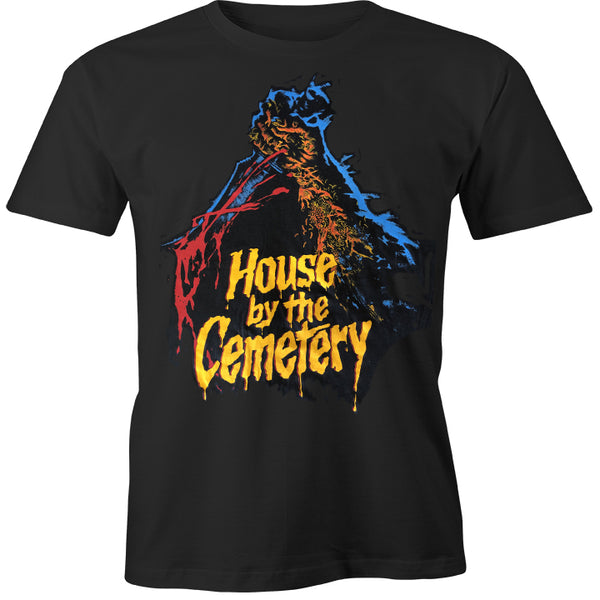 """HOUSE by the CEMETERY"" SHIRT"