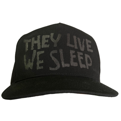 THEY LIVE / WE SLEEP - BLACK SNAPBACK HAT