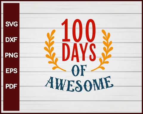 100 Days of Awesome School svg