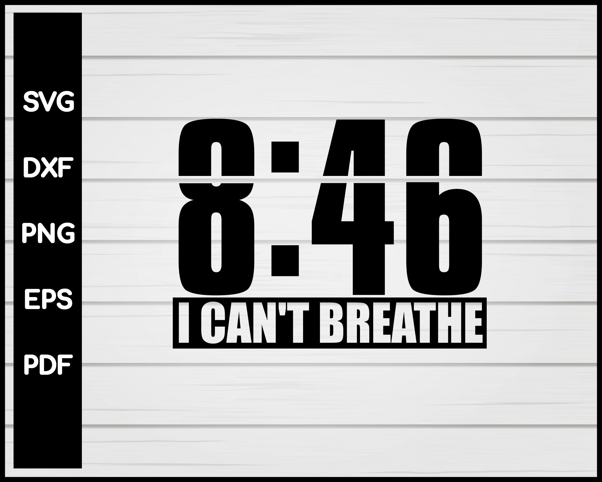 846 I can't breathe Cut File For Cricut Silhouette svg png Printable Files