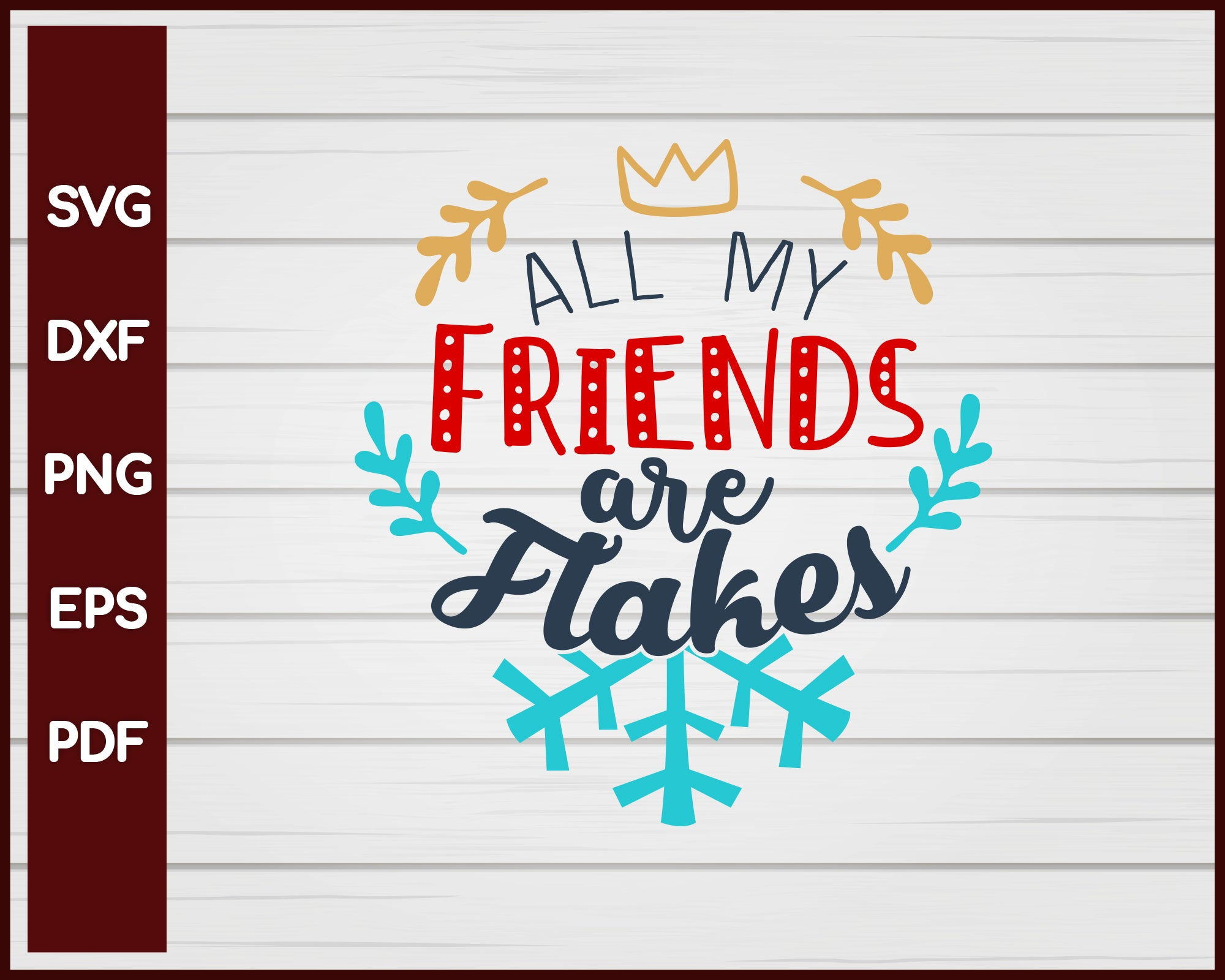 23+ All My Friends Are Flakes PNG
