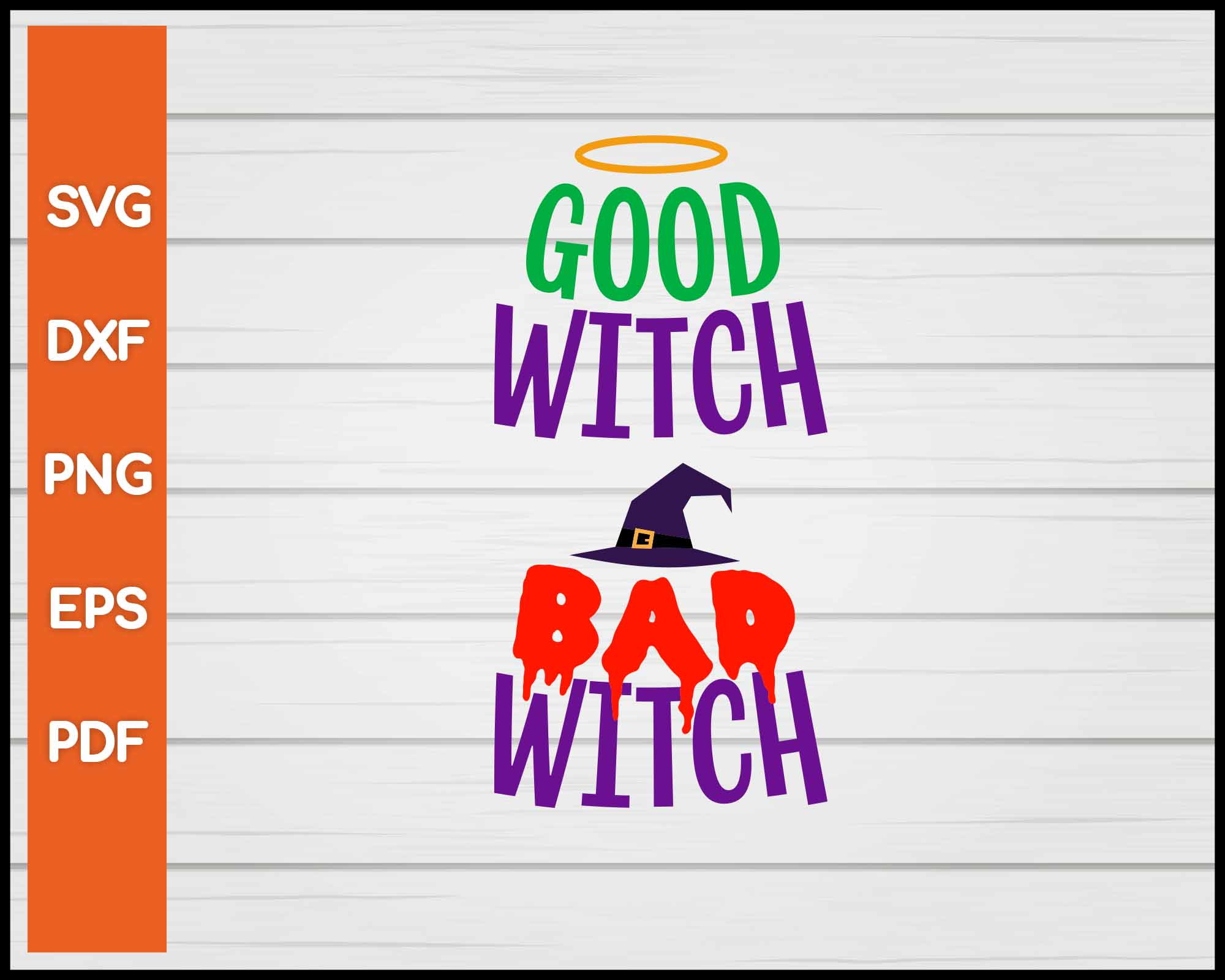 Bad Witch Good Witch Halloween svg