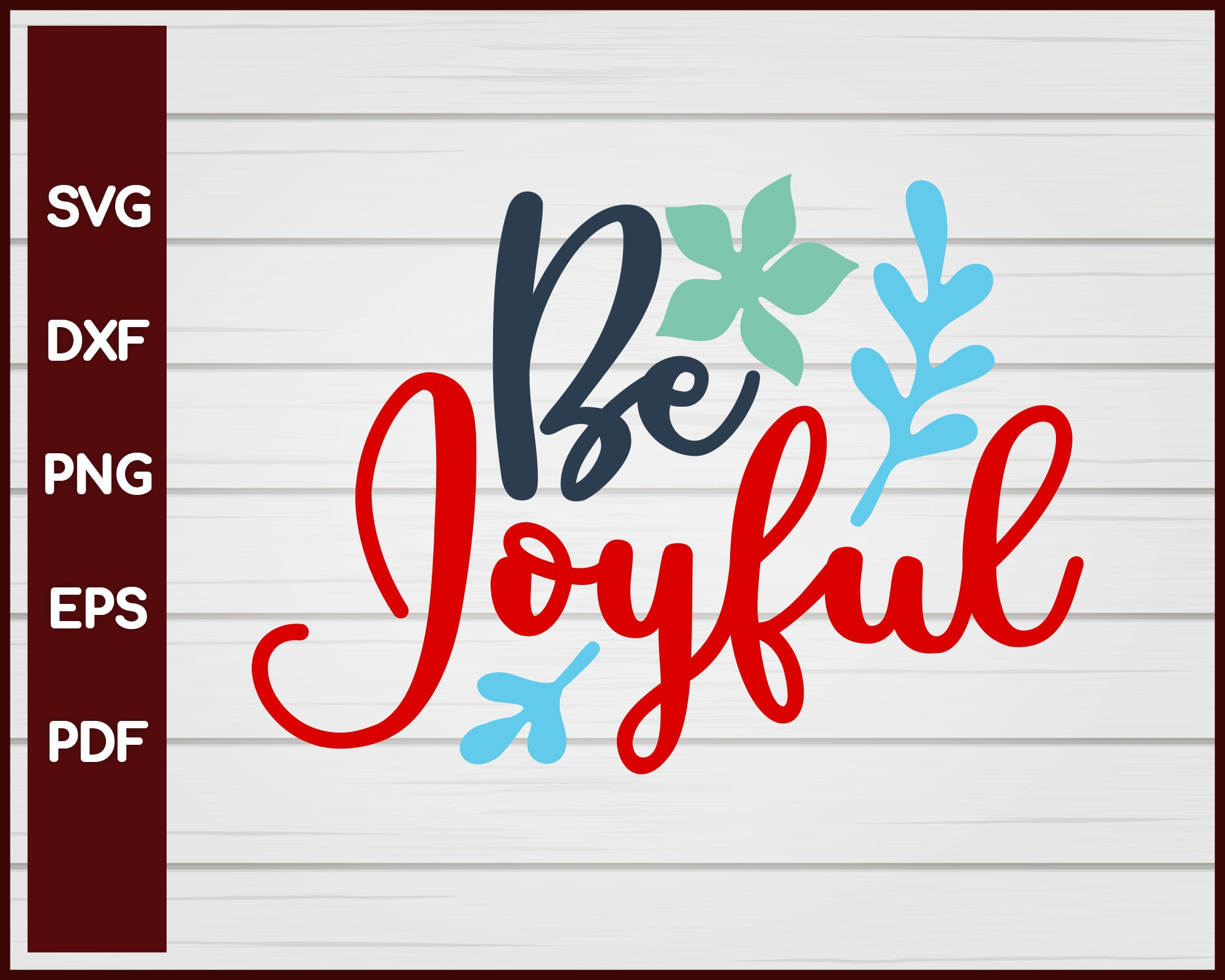 Be Joyful svg