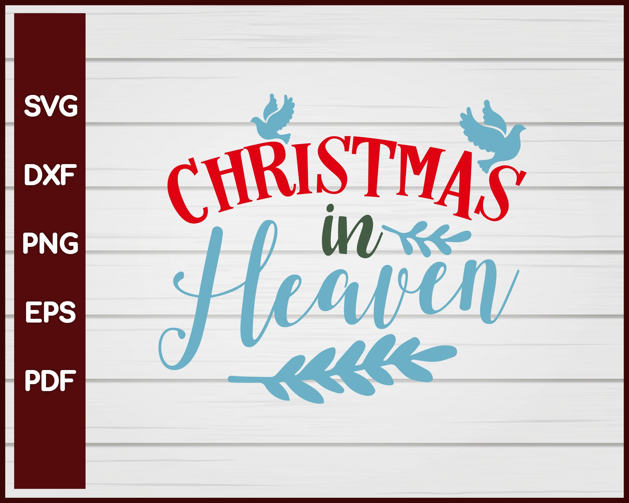 Christmas In Heaven svg Cut File For Cricut Silhouette eps png dxf Printable Files