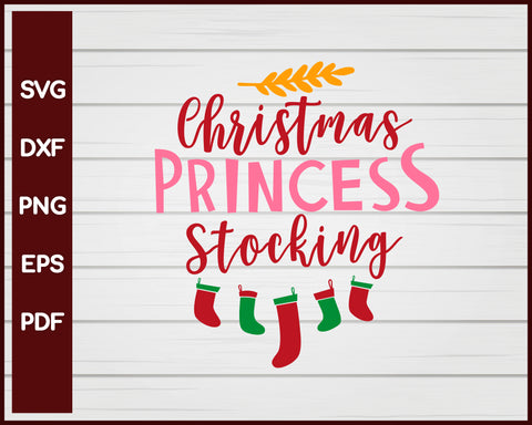 Christmas Princess Stocking svg