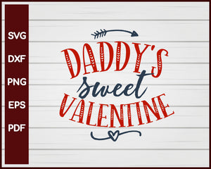 Daddy's Sweet Valentine svg