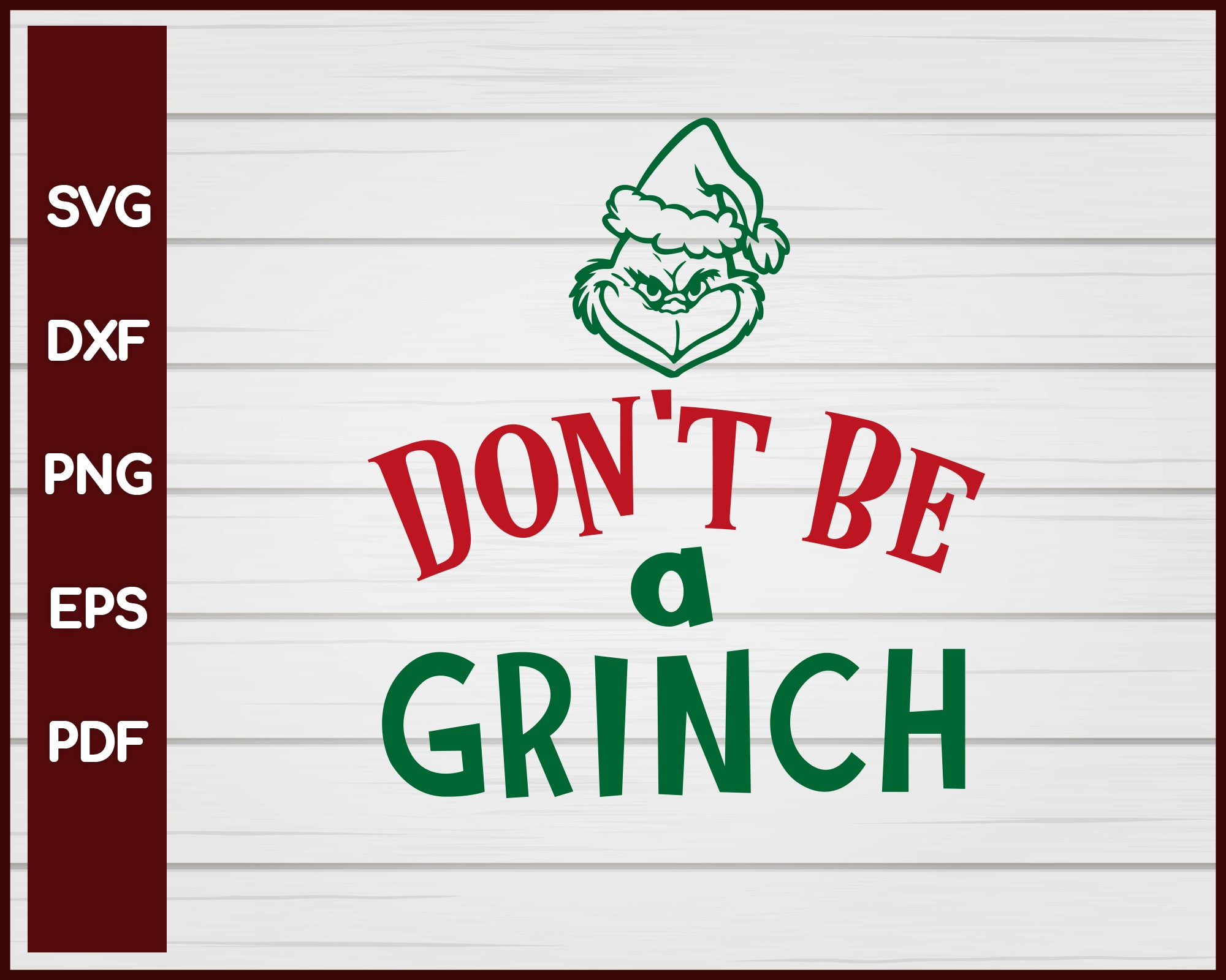 Don't Be A Grinch Christmas svg