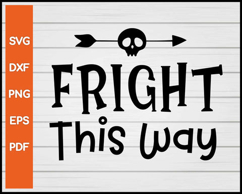 Fight This Way Halloween svg