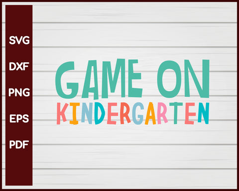 Game On Kindergarten School svg