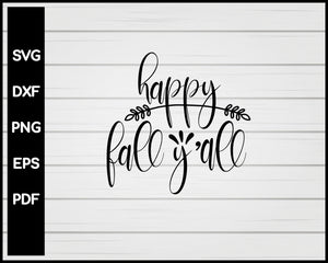 Happy Fall Y'all nurse svg Cut File For Cricut Silhouette eps png dxf Printable Files