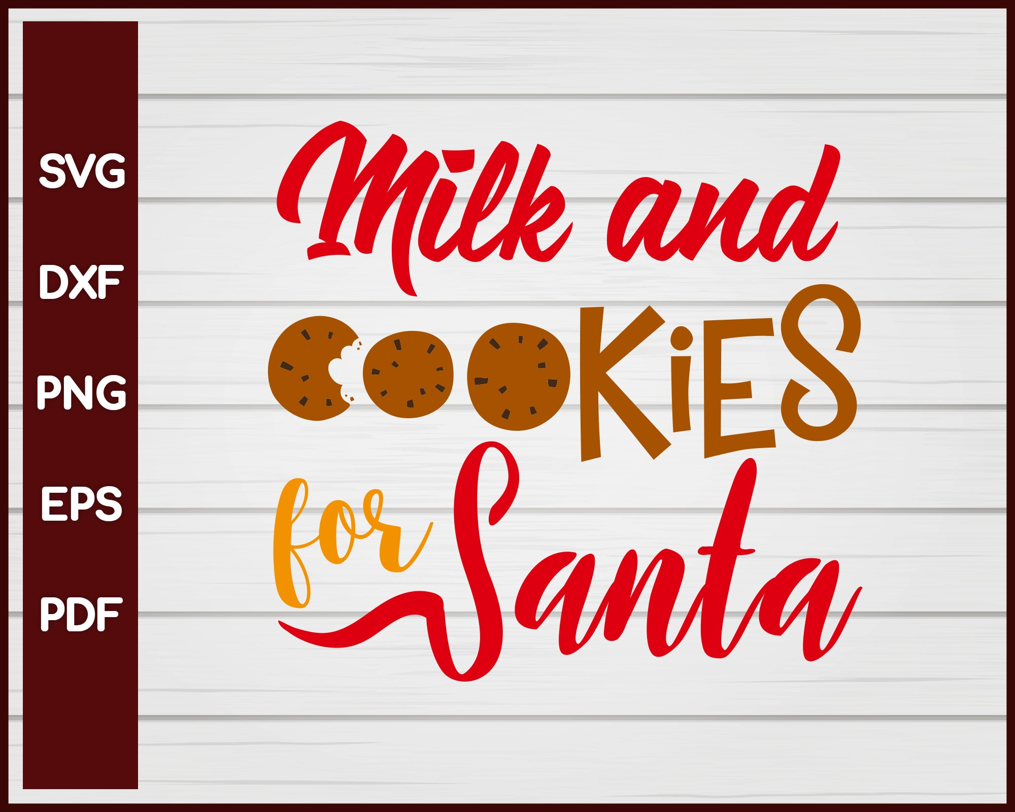Milk And Cookies For Santa Christmas Svg Creativedesignmaker