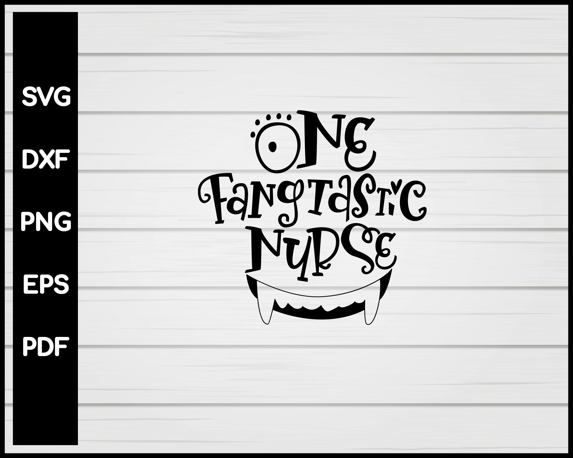 One Fangtastic Nurse svg