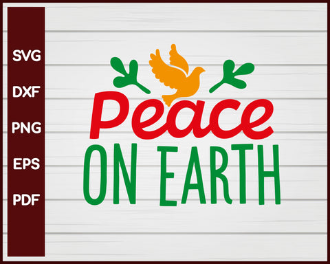 Peace On Earth Christmas svg