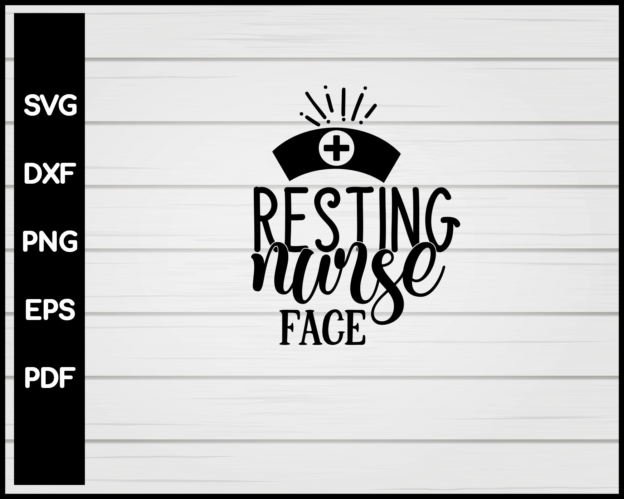 Resting Nurse Face svg Cut File For Cricut Silhouette eps png dxf Printable Files
