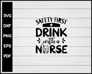 Safety First Drink with Nurse svg