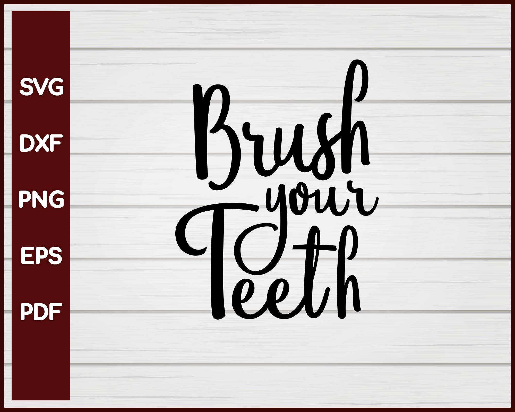 Brush Your Teeth svg