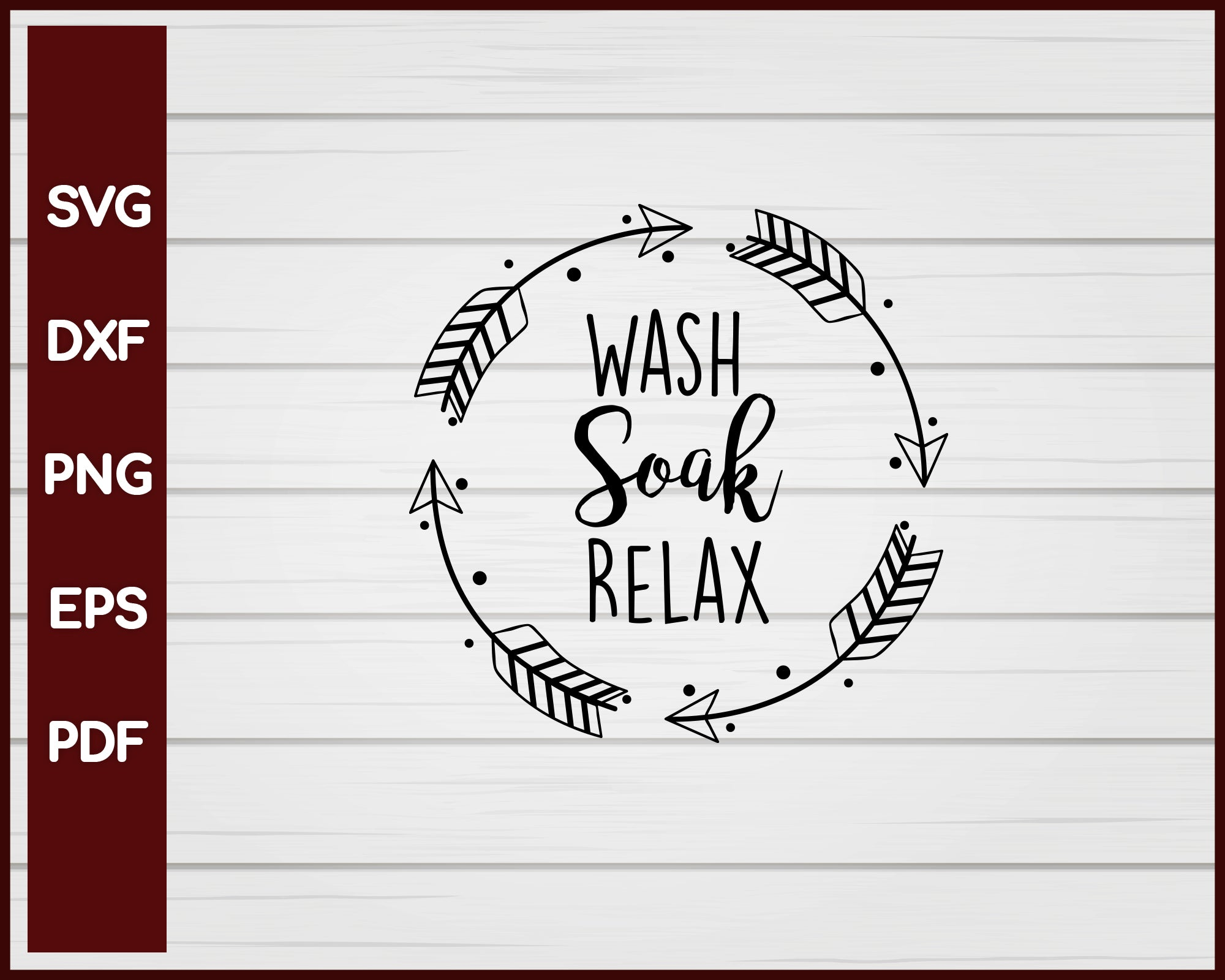 Wash Soak Relax svg