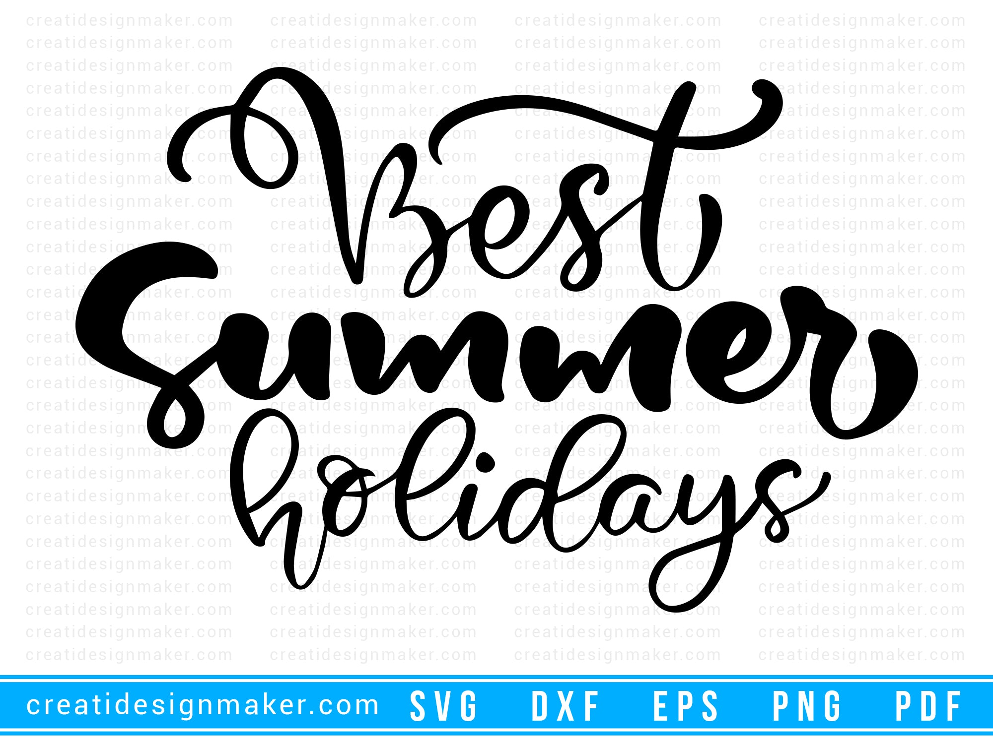 Best Summer Holidays Cut File For Cricut svg, dxf, png, eps, pdf Silhouette Printable Files