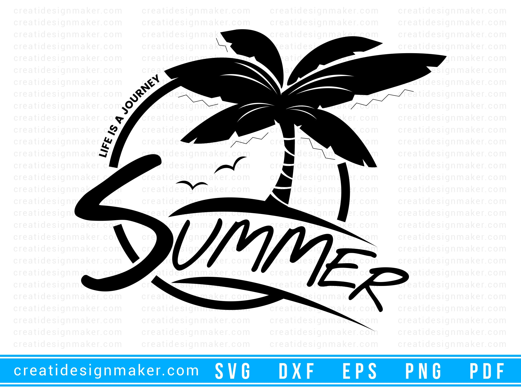 Life is a journey summer Cut File For Cricut svg, dxf, png, eps, pdf Silhouette Printable Files