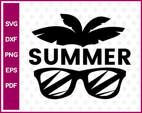 Summer Cut File For Cricut svg, dxf, png, eps, pdf Silhouette Printable Files