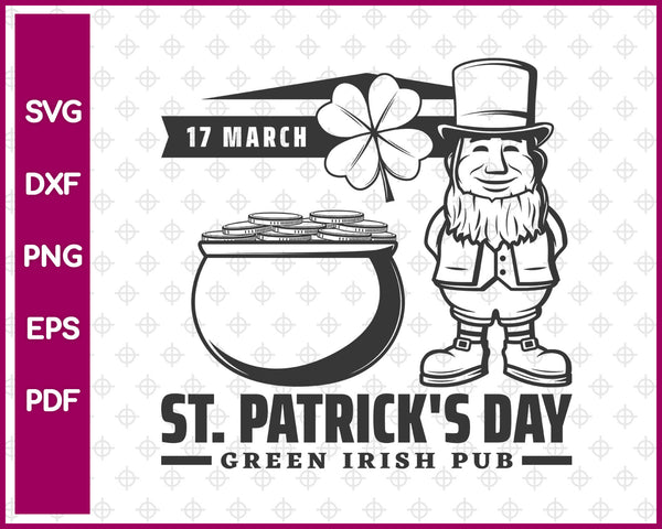 March St Patrick's Day Green Irish Pub Svg, St Patricks Day Svg Dxf Png Eps Pdf Printable Files